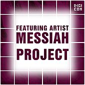 Play & Download Featuring Artist : Messiah Project by Messiah Project | Napster