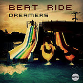 Play & Download Dreamers by Beat Ride | Napster