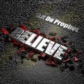 Believe by D.P. da Prophet