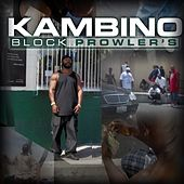 Play & Download Block Prowler's by Kambino | Napster