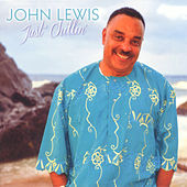 Play & Download Just Chillin' by John Lewis | Napster