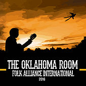 Play & Download The Oklahoma Room at Folk Alliance 2016 by Various Artists | Napster