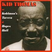 Kid Thomas at Kohlman's Tavern and Hopes Hall by Kid Thomas Valentine