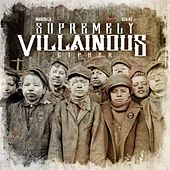 Play & Download Supremely Villainous Cypher (feat. Slaine) by Madchild | Napster