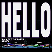Play & Download Hello by Walk off the Earth | Napster