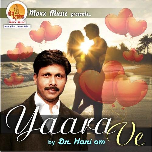 Yaara Ve by Dr. Hari Om