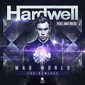 Play & Download Mad World (The Remixes) by Hardwell | Napster
