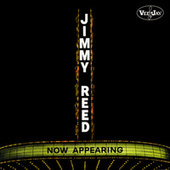 Now Appearing by Jimmy Reed