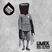2nd to None (Adrian Hour Remix) by Umek