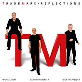 Play & Download Reflections by Trademark | Napster