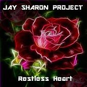 Restless Heart by Jay Sharon Project