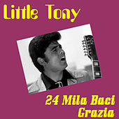24 Mila Baci by Little Tony