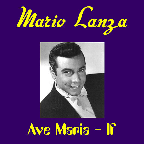 Play & Download Ave Maria by Mario Lanza | Napster