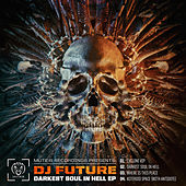 Darkest Soul In Hell EP by Future