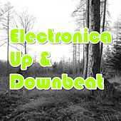Play & Download Electronica Up & Downbeat by Various Artists | Napster