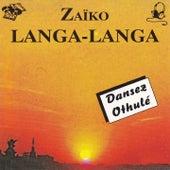 Play & Download Dansez othulé by Zaiko Langa Langa | Napster