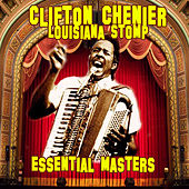 Louisiana Stop - Essential Masters von Clifton Chenier
