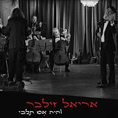 Play & Download Vehaya Im Telchi by Ariel Zilber | Napster