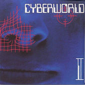 Cyberworld 2 by Various Artists