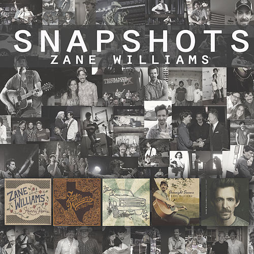 Play & Download Snapshots by Zane Williams | Napster