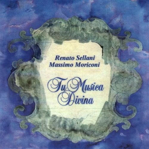 Tu Musica Divina by Renato Sellani