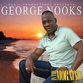 In the Morning - Single by George Nooks