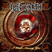 Play & Download I walk among you by Iced Earth | Napster