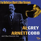 Ain't That Funk For You (Nice, France 1977) by Arnett Cobb