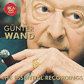 Play & Download The Essential Recordings by Günter Wand | Napster