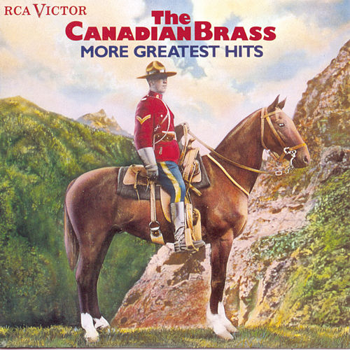 Play & Download More Greatest Hits by Canadian Brass | Napster