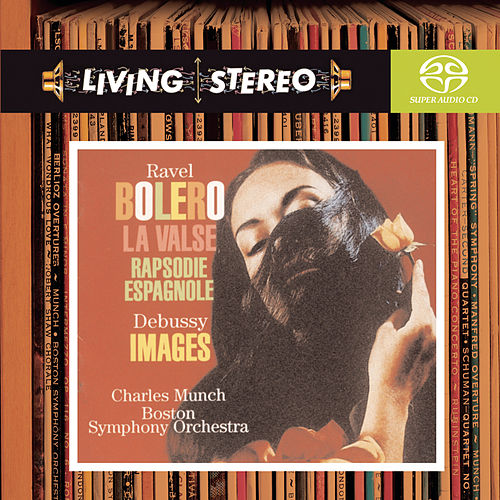 Play & Download Ravel: Boléro; La Valse; Rapsodie espagnole; Debuissy: Images for Orchestra by Charles Munch | Napster