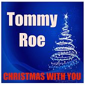 Christmas With You by Tommy Roe