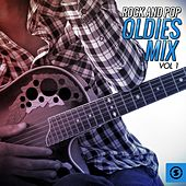 Play & Download Rock and Pop Oldies Mix, Vol. 1 by Various Artists | Napster