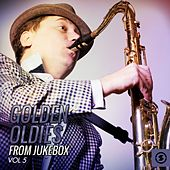 Play & Download Golden Oldies from Jukebox, Vol. 5 by Various Artists | Napster