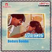 Play & Download Bedaru Bombe (Original Motion Picture Soundtrack) by Various Artists | Napster