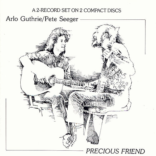 Play & Download Precious Friend by Arlo Guthrie | Napster