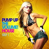 Play & Download Pump Up the Volume! (House Step 1) by Various Artists | Napster