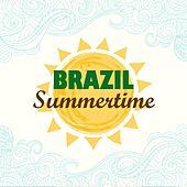 Brazil Summertime by Various Artists