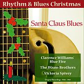 Play & Download Santa Claus Blues (Original Rhythm & Blues Christmas 1925 - 1941) by Various Artists | Napster