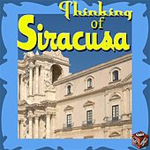 Play & Download Thinking of Siracusa by Various Artists | Napster