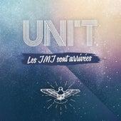 Play & Download Les JMJ sont arrivées by UNIT | Napster