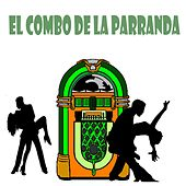 Play & Download El Combo de la Parranda by Various Artists | Napster
