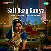 Sati Naag Kanya (Original Motion Picture Soundtrack) by Various Artists