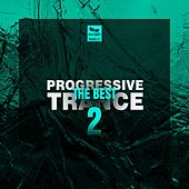 Play & Download The Best Progressive Trance, Vol.2 by Various Artists | Napster