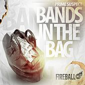 Bands in the Bag - Single by Prime Suspect