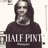 Play & Download Half Pint: Masterpiece by Half Pint | Napster