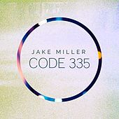 Play & Download Code 335 by Jake Miller | Napster