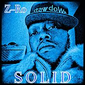 Play & Download S O L I D by Z-Ro | Napster