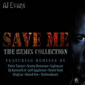 Save Me: The Remix Collection by AJ Evans