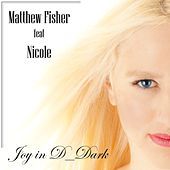 Play & Download Joy in D_Dark by Matthew Fisher | Napster